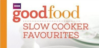 Bbc good food slow cooker favourites cookbook review forumfinder Image collections